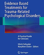 Evidence Based Treatments for Trauma-Related Psychological Disorders A Practical Guide for Clinicians